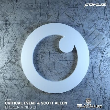 Critical Event & Scott Allen - Broken Minds (EP) (2019) (24bit Hi-Res) FLAC (tracks)