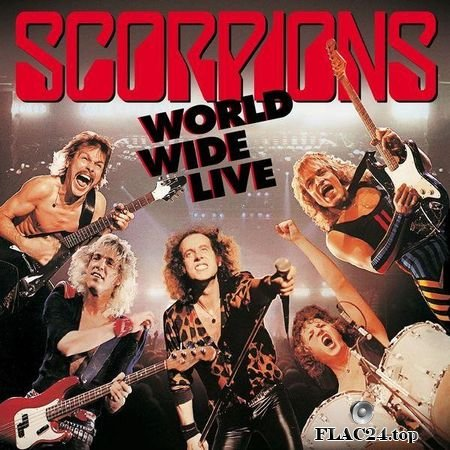 Scorpions - World Wide Live (2015 Remaster) (1985, 2018) FLAC (tracks)