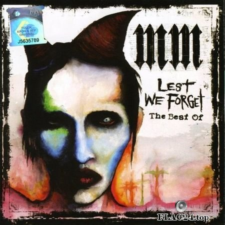 Marilyn Manson - Lest We Forger: The best of (2004) FLAC (tracks + .cue)