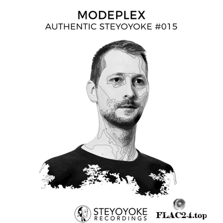 VA - Modeplex Presents: Authentic Steyoyoke #015 (2019) FLAC (tracks)