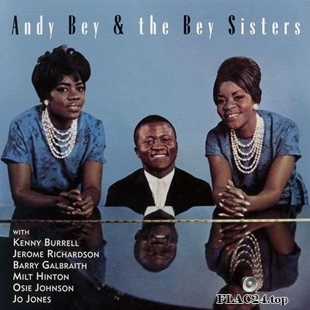 Andy Bey And The Bey Sisters - Andy Bey And The Bey Sisters (2000) FLAC (tracks + .cue)