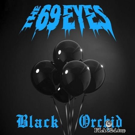 The 69 Eyes - Black Orchid (2019) FLAC (tracks)