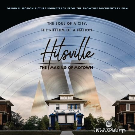 VA - Hitsville: The Making Of Motown (2019) (24bit Hi-Res) FLAC