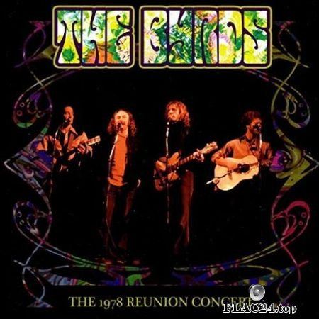 The Byrds – The 1978 Reunion Concert (Live) (2019) FLAC