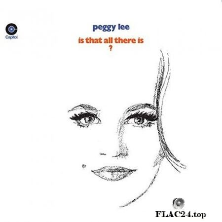 Peggy Lee – Is That All There Is? (2019) FLAC