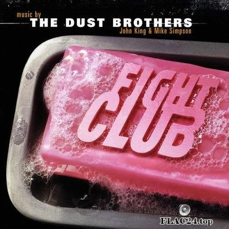 The Dust Brothers - Fight Club (Original Motion Picture Score) (1999, 2006) FLAC (tracks)
