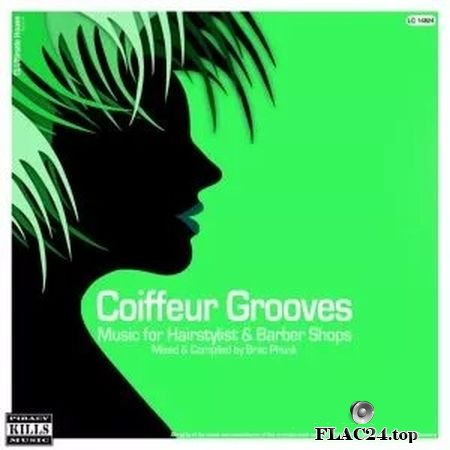 VA - Coiffeur Grooves (Music for Hairstylist & Barber Shops) (2019) FLAC