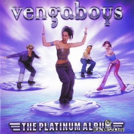 Vengaboys - The Platinum Album (7243 5 25953 0 3) (2000) FLAC
