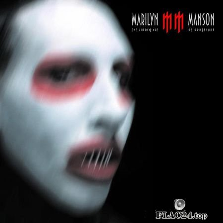 Marilyn Manson - The Golden Age Of Grotesque (2002) (16bits/44.1kHz) FLAC