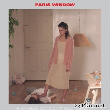 Ben Babbitt - Paris Window (Original Score) (2019) (24bit Hi-Res) FLAC (tracks)