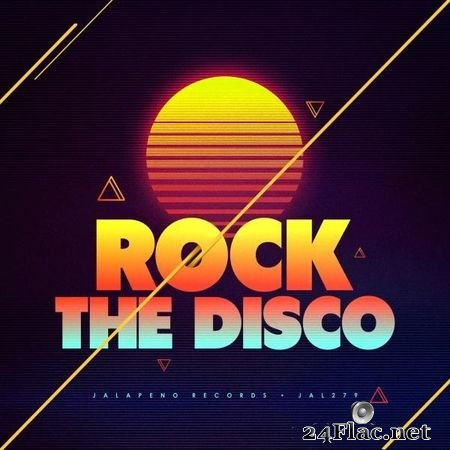 VA - Rock the Disco (2018) FLAC (tracks)