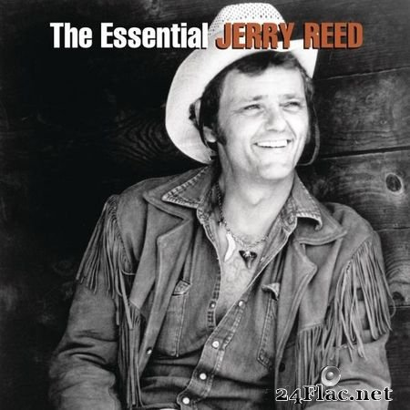 Jerry Reed - The Essential Jerry Reed (2015) (24bit Hi-Res