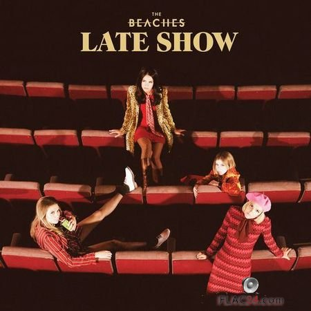 The Beaches - Late Show (2017) FLAC (tracks)