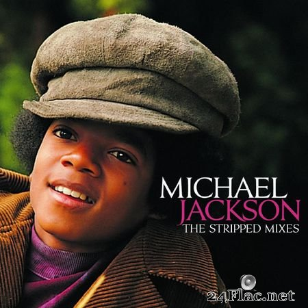 Michael Jackson - The Stripped Mixes [Qobuz CD 16bits/44.1kHz] (2008) FLAC