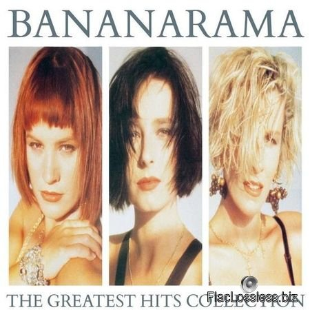 Bananarama - The Greatest Hits Collection (Collector Edition) (2017) FLAC (tracks)