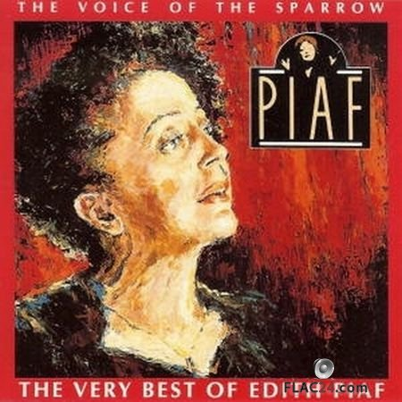 Edith Piaf - The Voice Of The Sparrow: The Very Best Of Edith Piaf (1991) FLAC (tracks+.cue)