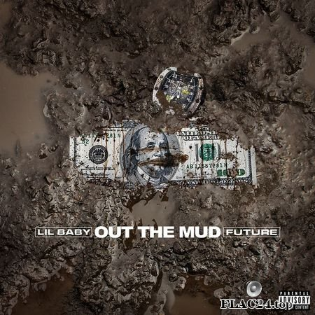 Lil Baby, Future - Out The Mud (2019) [24bit Single] FLAC