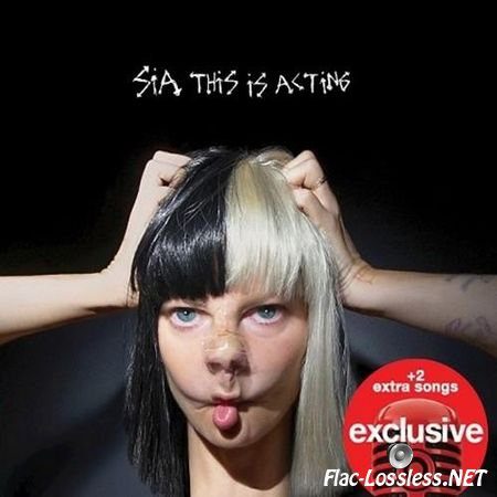 Sia - This Is Acting (2016) FLAC (tracks + .cue)