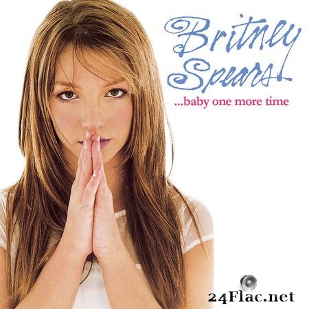 Britney Spears - ...Baby One More Time (Deluxe Version) [Qobuz CD 16bits/44.1kHz] (1999) FLAC