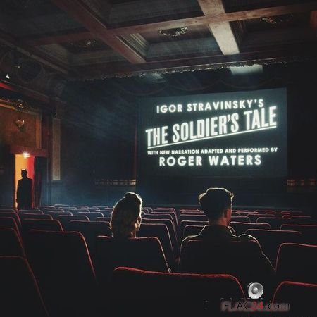 Roger Waters - The Soldier's Tale (Narrated by Roger Waters) (2018) FLAC (tracks)