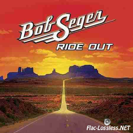 Bob Seger - Ride Out (Deluxe Edition) (2014) FLAC (tracks + .cue)