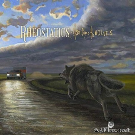 Rheostatics – Here Come the Wolves (2019)