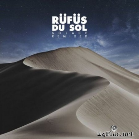 RГјfГјs Du Sol – Solace Remixed (2019)