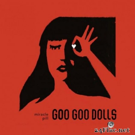 The Goo Goo Dolls – Miracle Pill (2019) Hi-Res