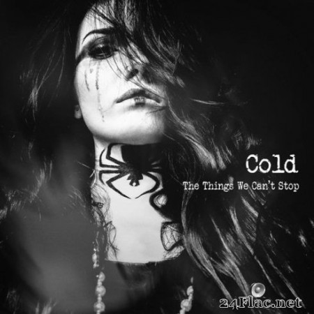 Cold – The Things We Can't Stop (2019)