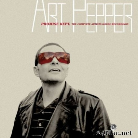 Art Pepper – Promise Kept: The Complete Artists House Recordings (2019)