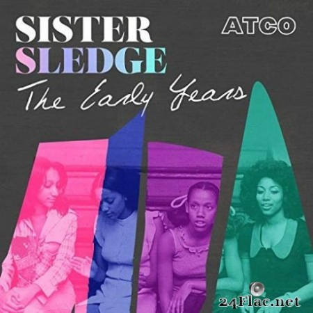 Sister Sledge – The Early Years (2019)