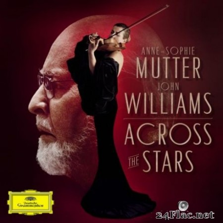 Anne-Sophie Mutter & John Williams – Across The Stars (2019) Hi-Res