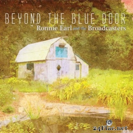 Ronnie Earl & The Broadcasters – Beyond The Blue Door (2019)