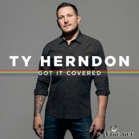 Ty Herndon – Got It Covered (2019)