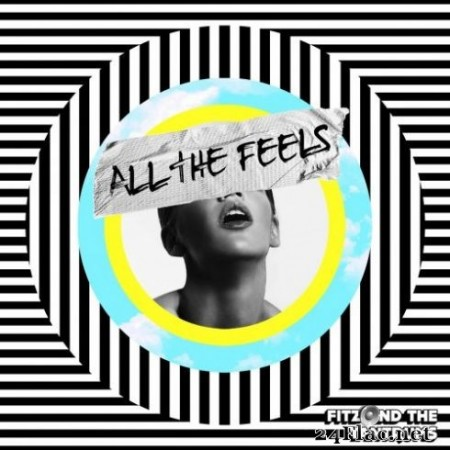 Fitz & The Tantrums – All The Feels (2019) Hi-Res