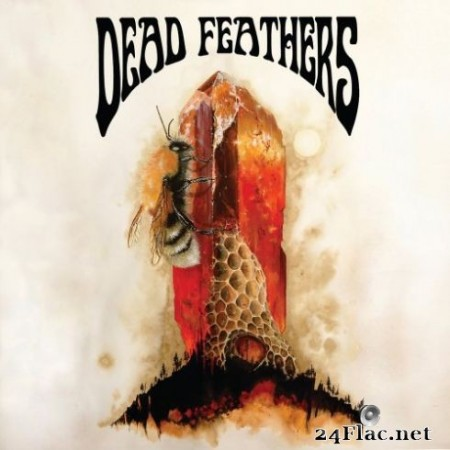 Dead Feathers – All Is Lost (2019)