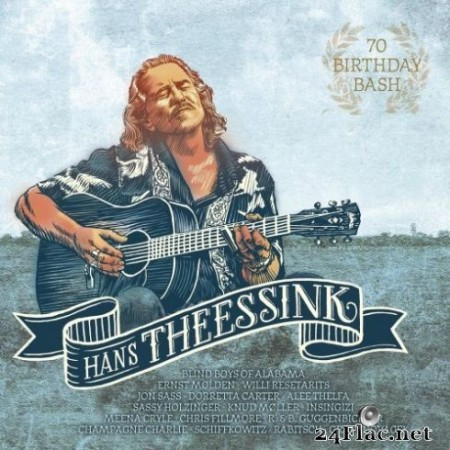Hans Theessink – 70 Birthday Bash (2019) Hi-Res