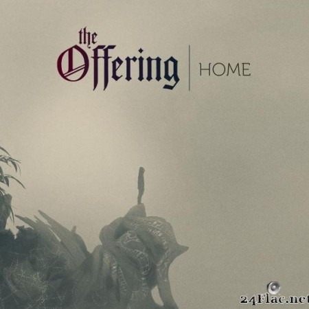 The Offering - HOME (Bonus Track Version) (2019) [FLAC (tracks)]