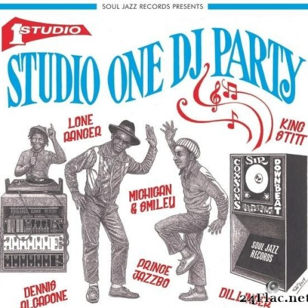 VA - Soul Jazz Records presents Studio One DJ Party (2019) [FLAC (tracks)]