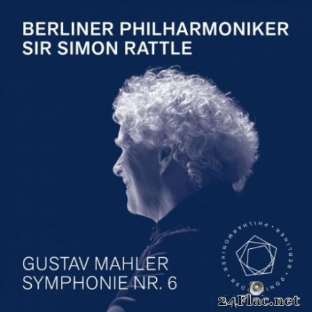 Berliner Philharmoniker & Sir Simon Rattle – Mahler: Symphony No. 6 (2019) Hi-Res