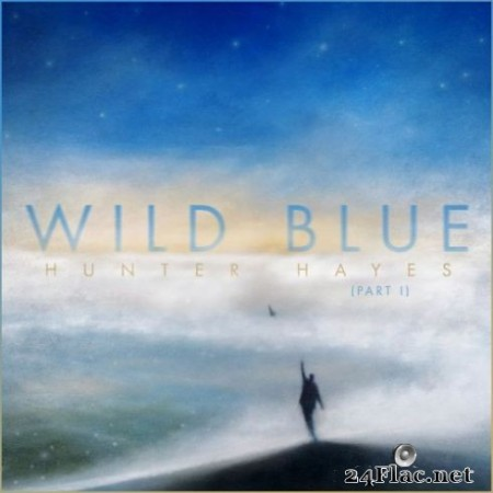 Hunter Hayes – Wild Blue, Part I (2019)