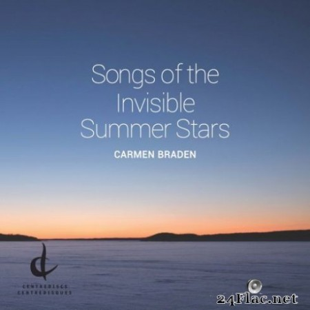 Carmen Braden – Songs of the Invisible Summer Stars (2019) Hi-Res