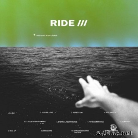 Ride – This Is Not A Safe Place (2019)