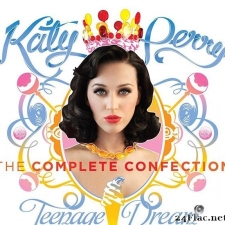 Katy Perry - Teenage Dream: The Complete Confection (2012) [FLAC (tracks)]