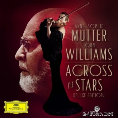 Anne-Sophie Mutter & John Williams – Across The Stars (Deluxe Edition) (2019) Hi-Res