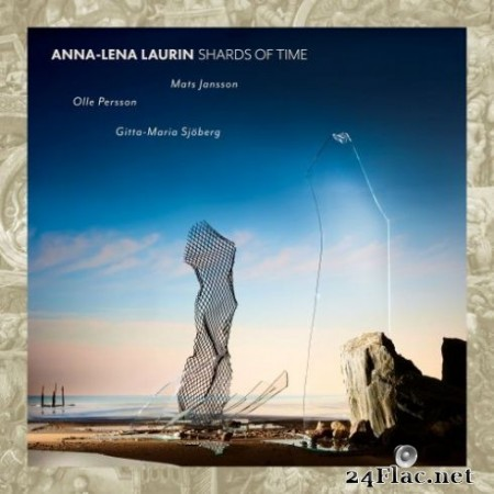 Anna-Lena Laurin – Anna-Lena Laurin: Shards of Time (2019) Hi-Res