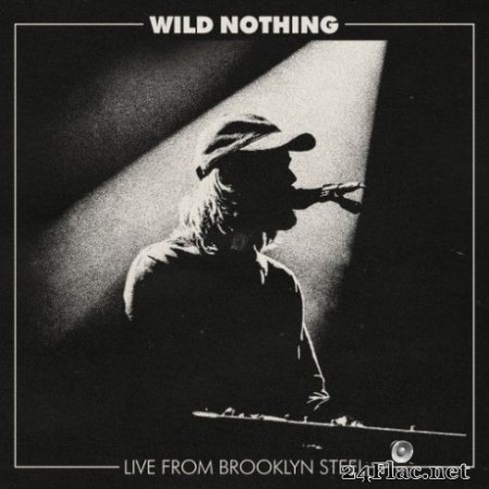 Wild Nothing – Live from Brooklyn Steel (2019)