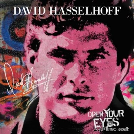 David Hasselhoff – Open Your Eyes (2019)