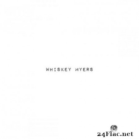 Whiskey Myers – Whiskey Myers (2019)