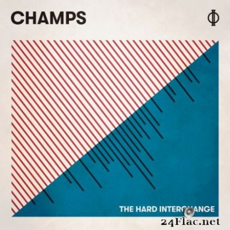 CHAMPS – The Hard Interchange (2019)
